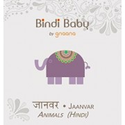 Bindi Baby Animals (Hindi): A Beginner Language Book for Hindi Children, Hardcover/Aruna K. Hatti