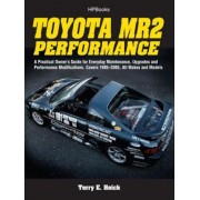 Toyota Mr2 Performance Hp1553: A Practical Owner's Guide for Everyday Maintenance, Upgrades and Performance Modifications. Covers 1985-2005, All Make, Paperback