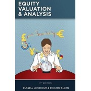 Equity Valuation and Analysis, Paperback (4th Ed.)/Russell Lundholm