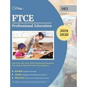 FTCE Professional Education Test Prep 2019-2020: FTCE Professional Education Test Study Guide and Practice Test Questions, Paperback/Cirrus Teacher Certification Exam Team