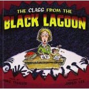 Class from the Black Lagoon, Hardcover/Mike Thaler