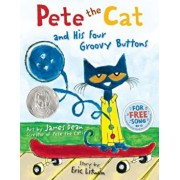 Pete the Cat and His Four Groovy Buttons, Hardcover/Eric Litwin