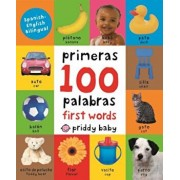 Primeras 100 Palabras/First 100 Words, Hardcover/Roger Priddy
