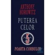 Poarta corbului. Puterea celor 5 - Anthony Horowitz