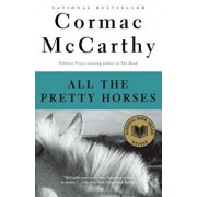 All the Pretty Horses, Paperback/Cormac McCarthy