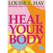 Unbranded Heal your body - the mental causes for physical illness 978