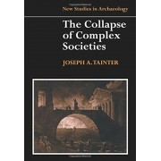 The Collapse of Complex Societies, Paperback