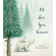 I'll Love You Forever, Hardcover/Owen Hart