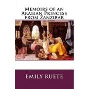 Memoirs of an Arabian Princess from Zanzibar, Paperback/Lionel Strachey