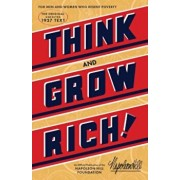 Think and Grow Rich: The Original, an Official Publication of the Napoleon Hill Foundation, Paperback/Napoleon Hill