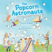The Popcorn Astronauts: And Other Biteable Rhymes, Hardcover