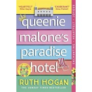 Queenie Malone's Paradise Hotel. the uplifting new novel from the author of The Keeper of Lost Things, Paperback/Ruth Hogan
