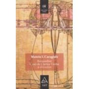 Remember. Craii de Curtea-Veche si alte scrieri - Mateiu I. Caragiale
