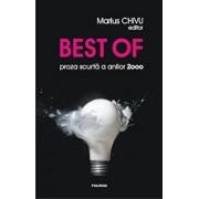 Best of: proza scurta a anilor 2000/Marius Chivu