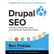 Drupal 8 SEO: The Visual, Step-By-Step Guide to Drupal Search Engine Optimization, Paperback