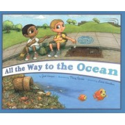 All the Way to the Ocean, Hardcover