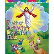 Easter Activity Book for Kids: The Story of Easter Bible Coloring Book with Dot to Dot, Maze, and Word Search Puzzles - (The Perfect Easter Basket St, Paperback/Easter Gifts for Kids