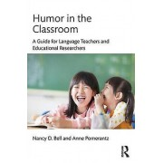 Humour in the Classroom par Bell & Nancy Washington State University & USAPomerantz & Anne University of Pennsylvania & USA