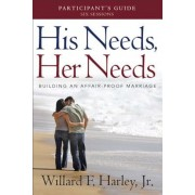 His Needs, Her Needs Participant's Guide: Building an Affair-Proof Marriage, Paperback