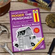 The Pensioner: Personalised Haynes Explains Manual