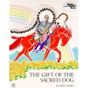 The Gift of the Sacred Dog, Paperback