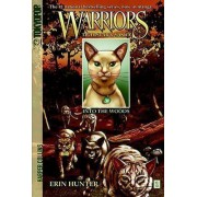 Warriors: Tigerstar and Sasha #1: Into the Woods by Erin Hunter