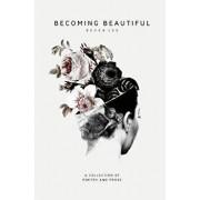 Becoming Beautiful, Paperback/Becca Lee