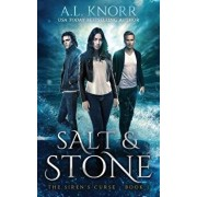 Salt & Stone: A Mermaid Fantasy, Paperback/A. L. Knorr