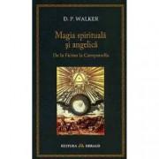 Magia spirituala si angelica. De la Ficino la Campanella