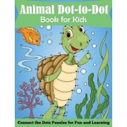 Animal Dot-to-Dot Book for Kids: Connect the Dots Puzzles for Fun and Learnig, Paperback/Blue Wave Press