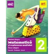 Matematica si explorarea mediului - Clasa 2 - Exercitii. Probleme. Jocuri - Mariana Mogos