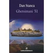 Ghetsimani 51/Dan Stanca