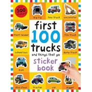First 100 Stickers: Trucks and Things That Go: Sticker Book 'With Over 500 Stickers', Paperback/Roger Priddy