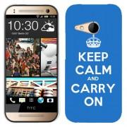 Husa HTC One Mini 2 M8 Mini Silicon Gel Tpu Model Keep Calm Carry On