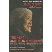 The Next American Revolution: Sustainable Activism for the Twenty-First Century, Paperback/Grace Lee Boggs