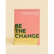 Books Be the change: A toolkit for the activist in you-Multi - female - Multi - Grootte: No Size