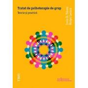 Tratat de psihoterapie de grup. Teorie si practica