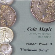 Perfect Power Eisenhower Dollar by Johnny Wong - Trick