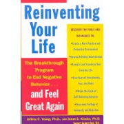 Reinventing Your Life - How to Break Free from Negative Life Patterns (Young Jeffrey E.)(Paperback) (9780452272040)