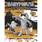 Monster Mash, Paperback/Jennifer L. Holm
