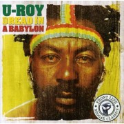 U Roy - Dread Ina Babylon (0724359579221) (1 CD)