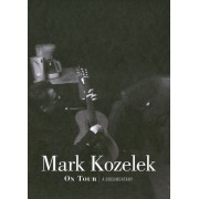 Mark Kozelek: On Tour [DVD] [2011]