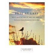 Free at Last: Daily Meditations by and for Inmates, Paperback/Anonymous