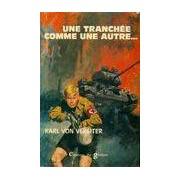 Une tranchée comme une autre - Karl Von Vereiter - Livre