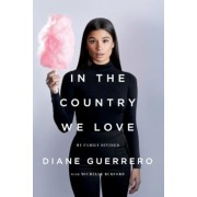 In the Country We Love: My Family Divided (Updated with New Material), Paperback