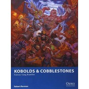 Robert Burman Kobolds & Cobblestones: Fantasy Gang Rumbles