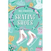 Skating Shoes, Hardcover/Noel Streatfeild