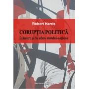 Coruptia politica. Inauntrul si in afara statului-natiune