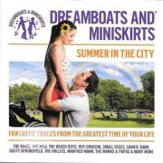 Video Delta V/A - Dreamboats & Miniskirts Summer In The City - CD