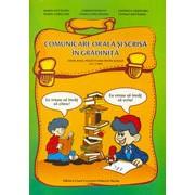 Comunicare orala si scrisa in gradinita. Grupa mare, pregatitoare pentru scoala (5-6,7 ani).